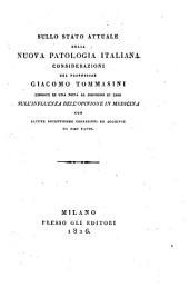 Sullo stato attuale della nuova patologia italiana considerazioni