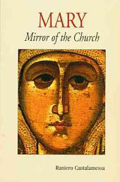 Mary: Mirror of the Church