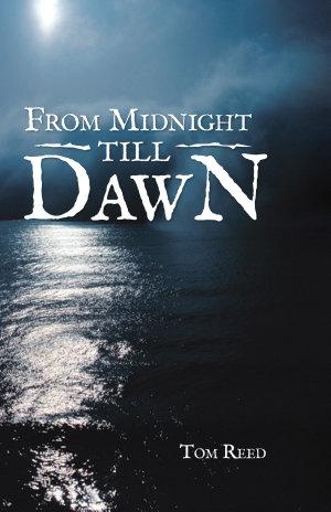 From Midnight Till Dawn