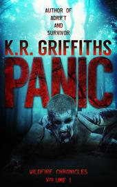Panic (Wildfire Chronicles Vol. 1) [post-apocalyptic/zombie horror]
