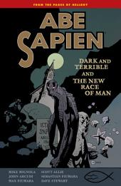 Abe Sapien Volume 3: Dark and Terrible and the New Race of Man