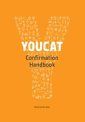 YOUCAT Confirmation Leader s Handbook