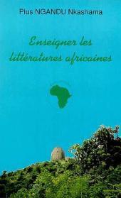 ENSEIGNER LES LITTERATURES AFRICAINES: Aux origines de la Négritude