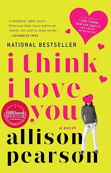 Download I Think I Love You Book