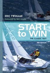 Start to Win: The Classic Text