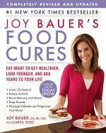 Joy Bauer's Food Cures