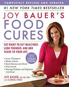 Joy Bauer s Food Cures
