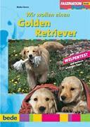 Wir wollen einen Golden Retriever PDF