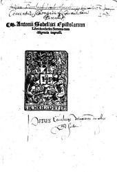 M. Antonii Sabellici Epistolarum Libri duodecim Summa cum diligentia impressi
