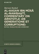 Al Hasan ibn Musa al Nawbakhti  Commentary on Aristotle  De generatione et corruptione
