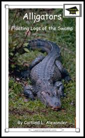 Alligators: Floating Logs of the Swamp: Edicational Version