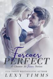 Forever Perfect: Billionaire Alpha Medical Romance