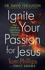 Ignite Your Passion for Jesus