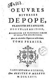 Oeuvres diverses de Pope. Traduites de l'anglois: Volume1