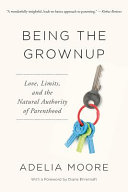 Being the Grownup Book