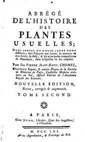 Abrégé De L'Histoire Des Plantes Usuelles: Dans Lequel On Donne Leurs Noms différens, tant François que Latins, Volume2