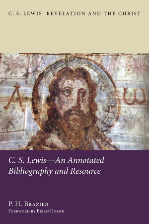 C S  Lewis   An Annotated Bibliography and Resource