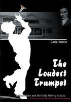 The Loudest Trumpet PDF