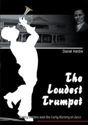 The Loudest Trumpet Book PDF
