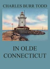 In Olde Connecticut