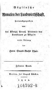 Moeglinsche Annalen der Landwirtschaft, hrsg. von den Lehrern des Instituts unter Leitung des .. (Albrecht) Thaer: Band 10