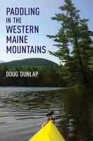 Paddling in the Western Maine Mountains PDF