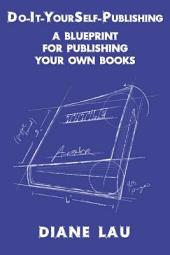 Do-It-Yourself-Publishing