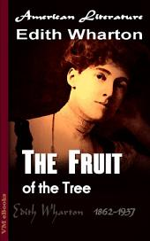 The Fruit of the Tree: American Literature