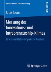 Messung des Innovations- und Intrapreneurship-Klimas: Eine quantitativ-empirische Analyse