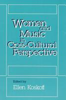 Women and Music in Cross cultural Perspective PDF