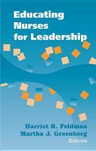 Educating Nurses for Leadership PDF