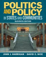 Politics and Policy in States and Communities PDF