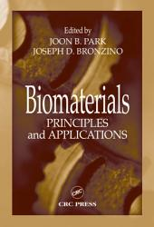 Biomaterials: Principles and Applications