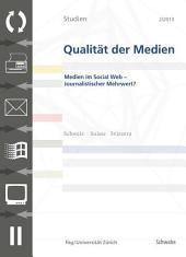 SQM 2/2013 Medien im Social Web - Journalistischer Mehrwert?