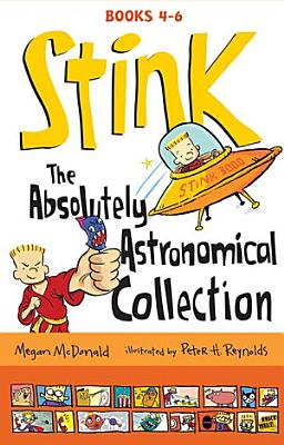 Stink  The Absolutely Astronomical Collection