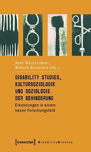 Disability Studies  Kultursoziologie und Soziologie der Behinderung PDF