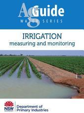 Irrigation: Measuring and monitoring