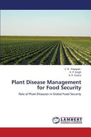 Plant Disease Management for Food Security