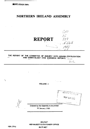 The Report of the Committee of Inquiry Into Human Fertilisation and Embryology  the Warnock Report