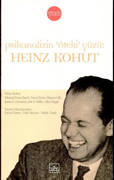 Psikanalizin Oteki Yuzu Heinz Kohut