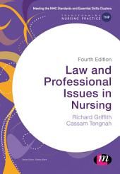 Law and Professional Issues in Nursing: Edition 4