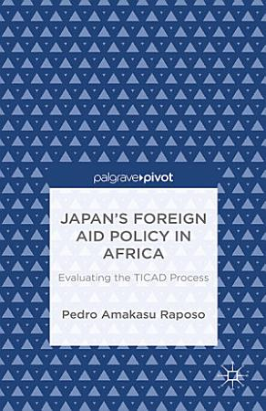 Japan   s Foreign Aid Policy in Africa PDF