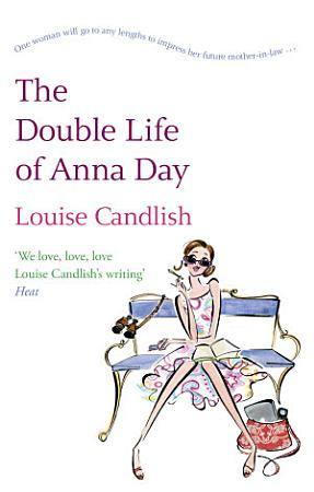 The Double Life Of Anna Day PDF