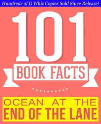 Ocean At The End Of The Lane 101 Amazingly True Facts You Didn T Know Book PDF