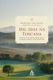 Mil dias na Toscana