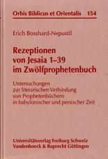 Rezeptionen von Jesaia 1 39 im Zw  lfprophetenbuch PDF
