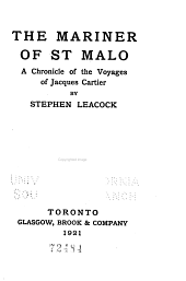 The Mariner of St. Malo: A Chronicle of the Voyages of Jacques Cartier