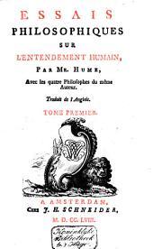 Essais philosophiques sur l'entendement humain: Volume1