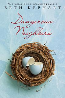 Dangerous Neighbors Book