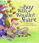 The Boy Who Wouldn t Share PDF